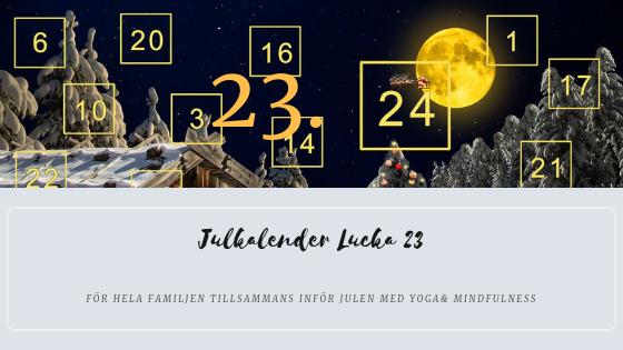 Julkalender 2018 Lucka 23 – Yogalek