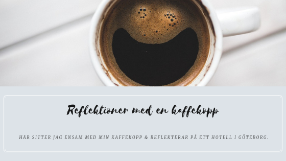 Reflektioner med en kaffekopp