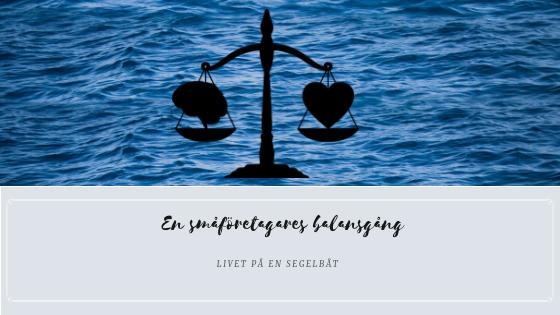 Livet på en segelbåt - En småföretagares balansgång